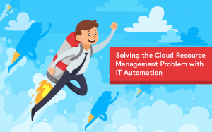 Intelligent workload automation solutions enable IT to dynamically manage cloud resources based on real-time demand.