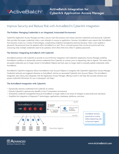 ActiveBatch's integration with CyberArk simplifies privileged access management for IT environments.