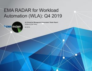 Reads EMA's 2019 RADAR Report breaking down the capabilities and features of ActiveBatch Workload Automation