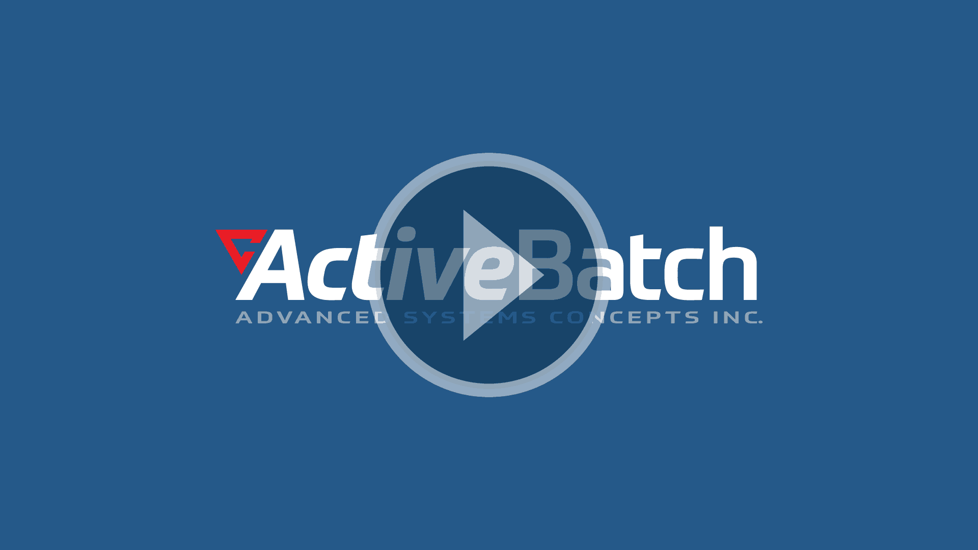 ActiveBatch Overview Video
