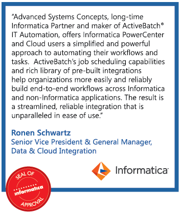 Advanced Systems Concepts - Long-time Informatica Partner and make of ActiveBatch IT Automation