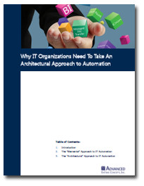 Why IT Organizations Need To Take An Architectural Approach to Automation