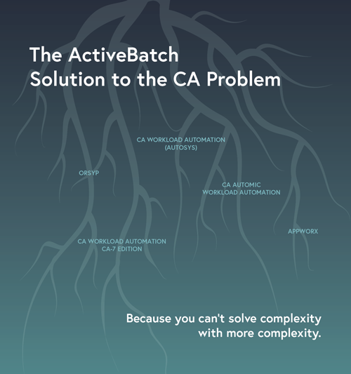 Image -  The ActiveBatch Solution to the CA Problem