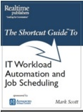 Image -  The Shortcut Guide to IT Workload Automation and Job Scheduling