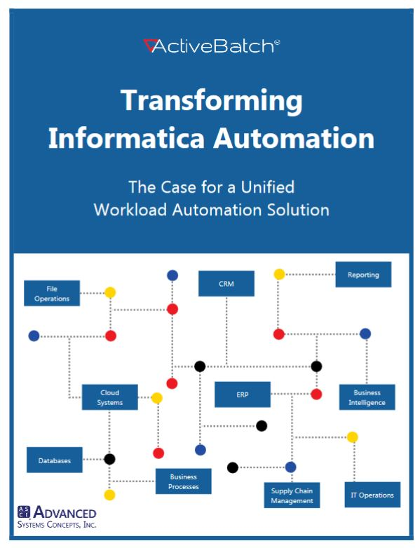 Image -  Transforming Informatica Automation - The Case for a Unified Workload Automation Solution