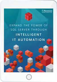 Expanding the Power of SQL Server Through Intelligent IT Automation