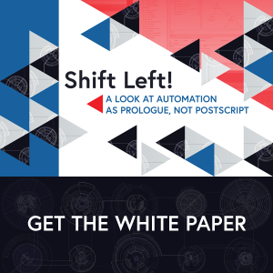 Image -  Shift Left! A Look at Automation as Prologue, Not Postscript