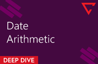 Deep Dive: Date Arithmetic