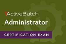 ActiveBatch Administrator Certificate Badge