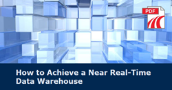 How to Achieve a Near Realtime Warehouse